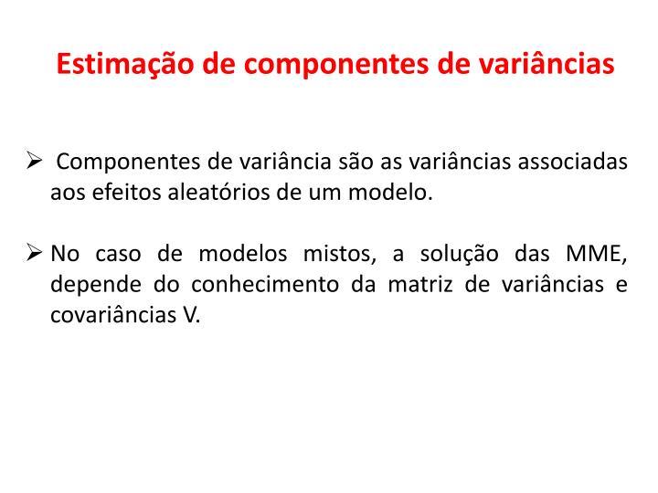 Estimao de componentes de varincias