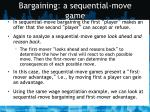 bargaining a sequential move game