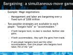 bargaining a simultaneous move game