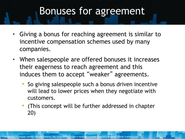 Bonuses for agreement