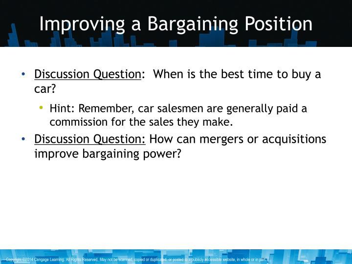 Improving a Bargaining Position