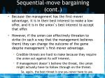 sequential move bargaining cont