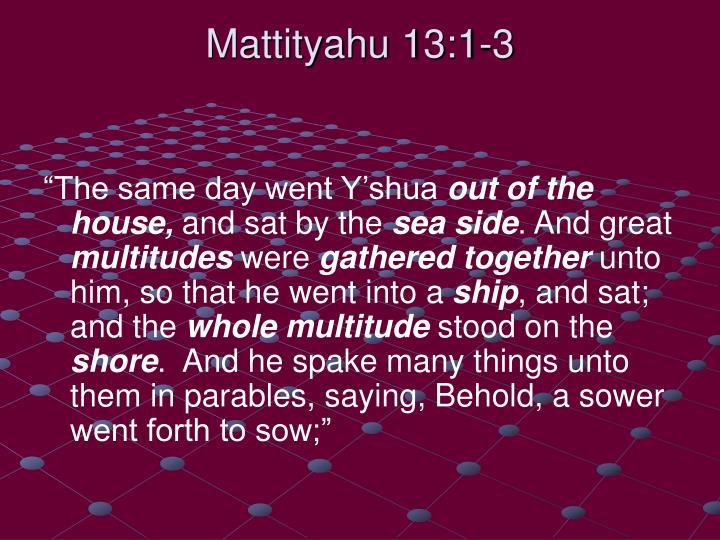 Mattityahu 13:1-3