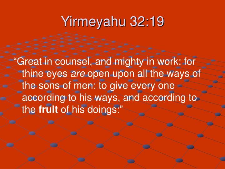 Yirmeyahu 32:19