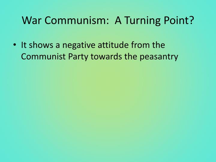War Communism:  A Turning Point?