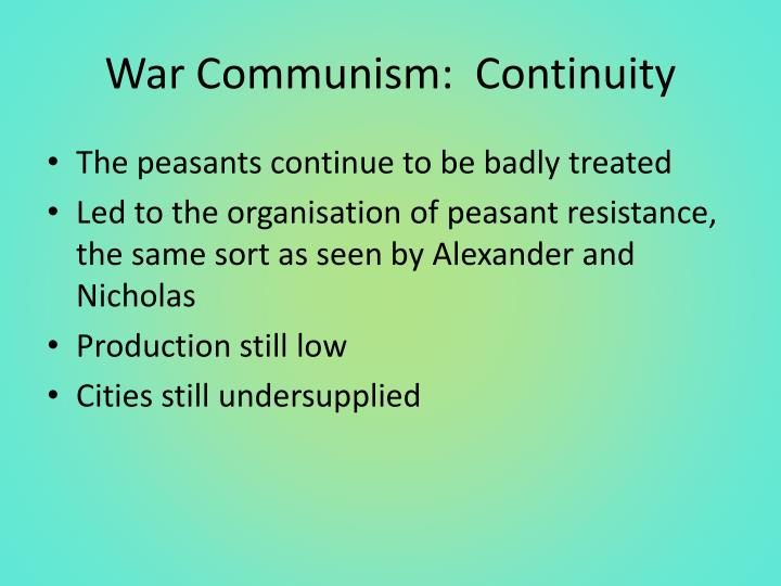 War Communism:  Continuity