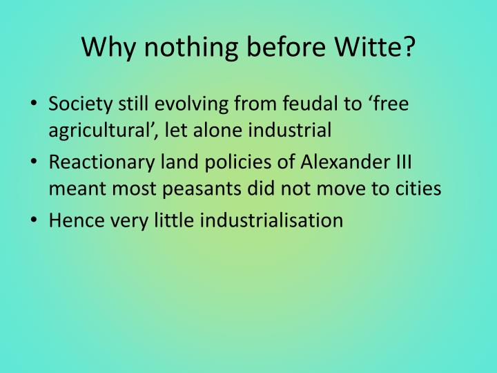 Why nothing before witte
