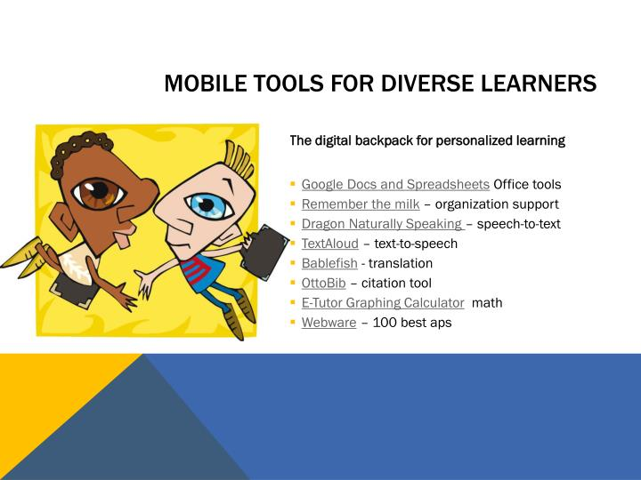 Mobile tools for diverse learners