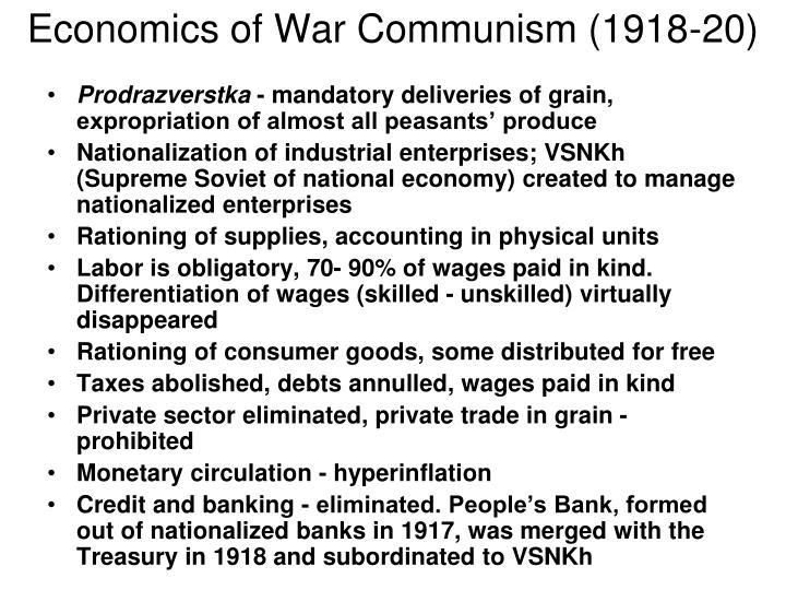 Economics of War Communism (1918-20)