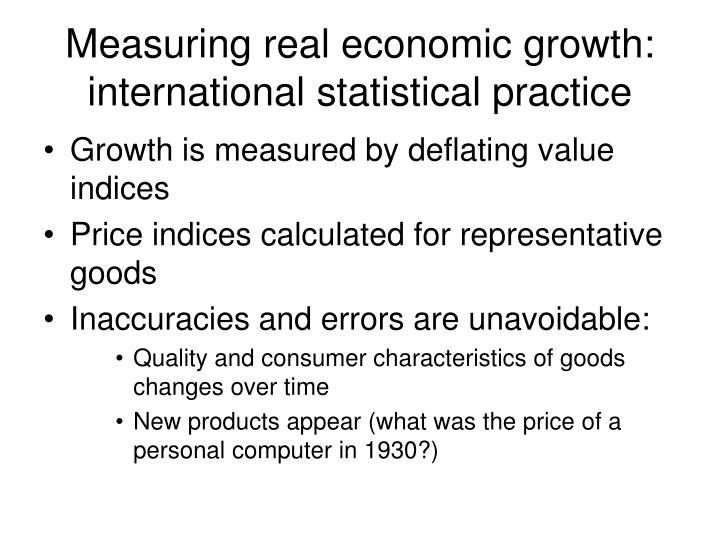 Measuring real economic growth: international statistical practice