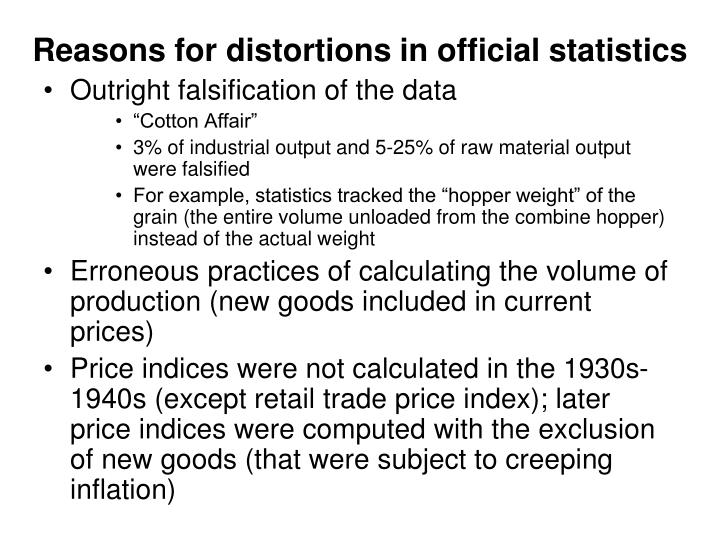 Reasons for distortions in official statistics