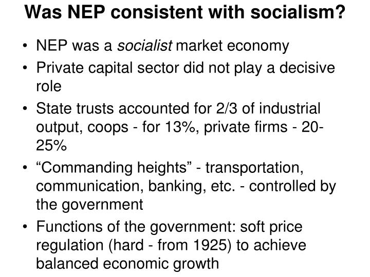 Was NEP consistent with socialism?