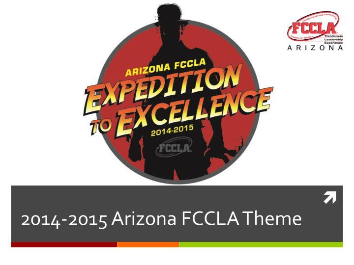 2014-2015 Arizona FCCLA Theme