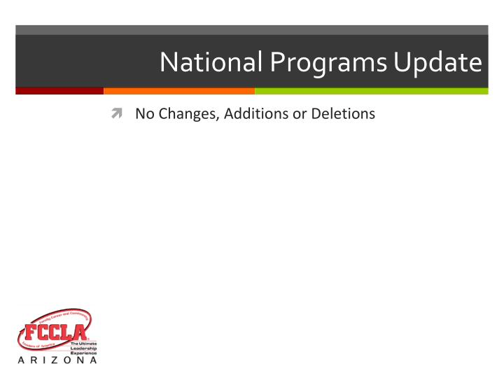 National Programs Update