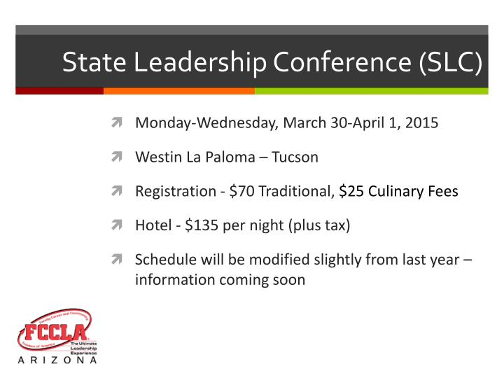 State Leadership Conference (SLC)