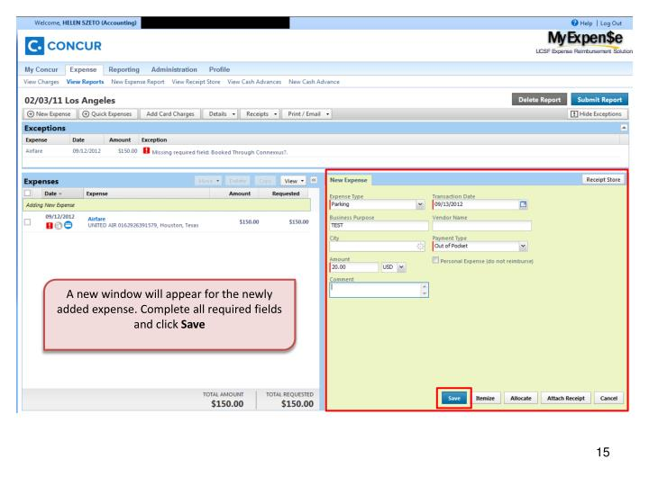 A new window will appear for the newly added expense. Complete all required fields and click