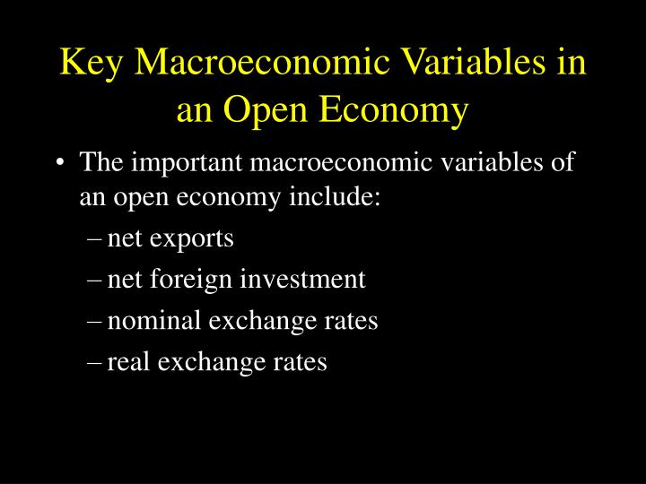 Key macroeconomic variables in an open economy