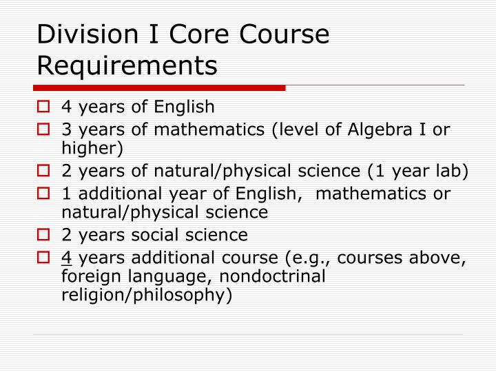 Division I Core Course Requirements