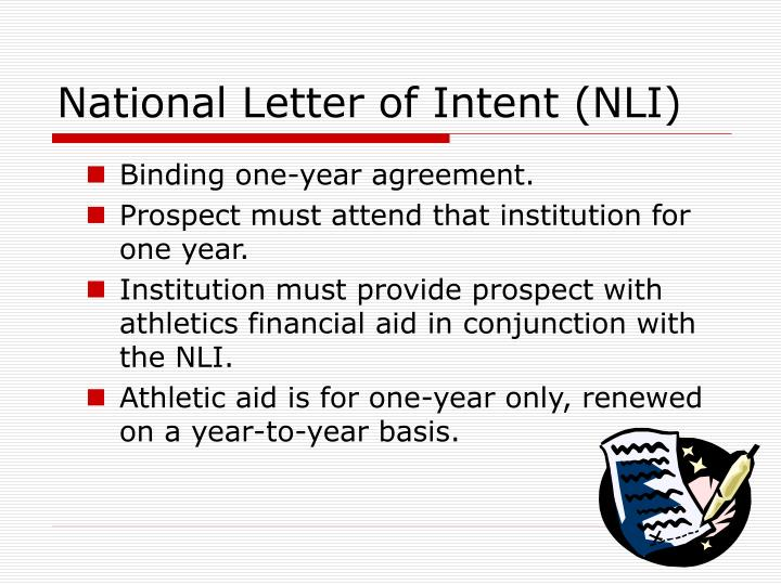 National Letter of Intent (NLI)