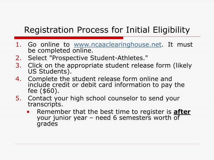Registration Process for Initial Eligibility