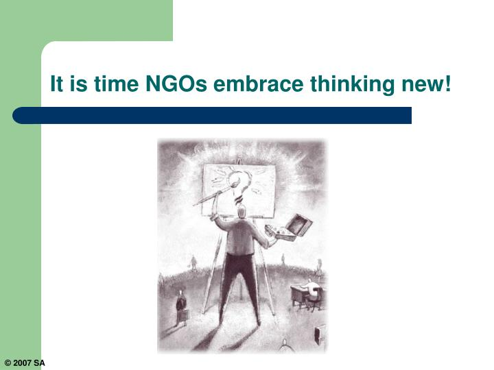 It is time NGOs embrace thinking new!