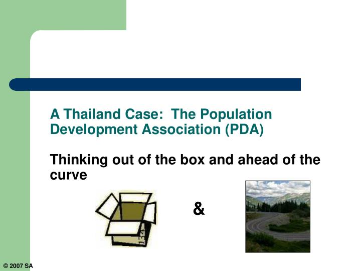 A Thailand Case:  The Population Development Association (PDA)