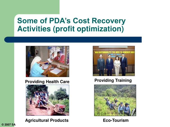 Some of PDA's Cost Recovery Activities (profit optimization)