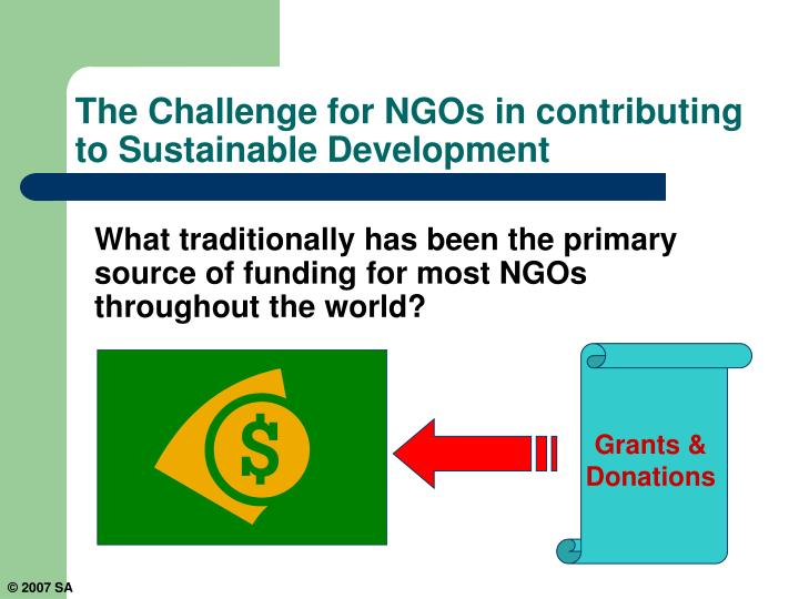 What traditionally has been the primary source of funding for most NGOs throughout the world?