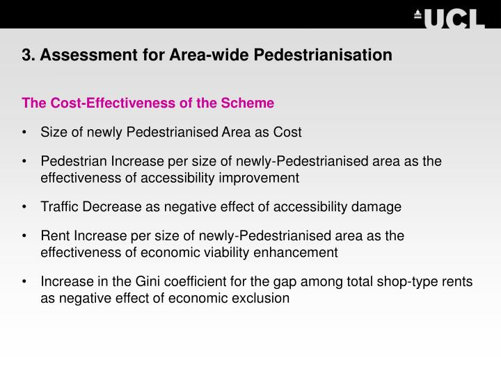 3. Assessment for Area-wide Pedestrianisation