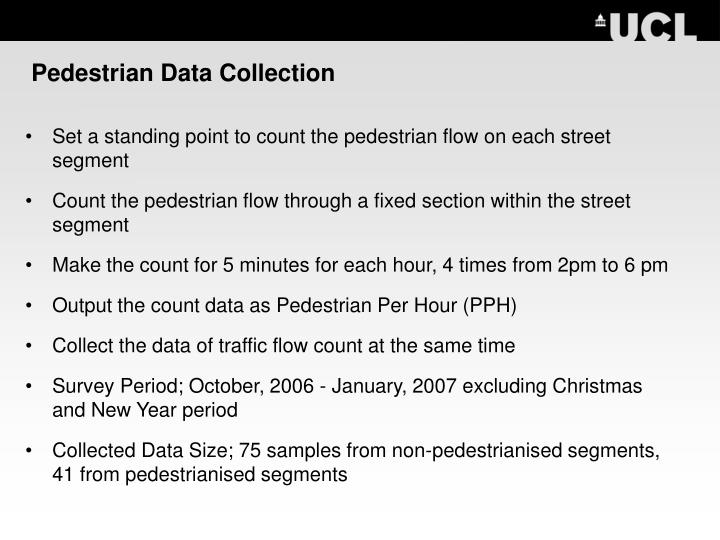 Pedestrian Data Collection