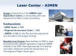 laser center aimen