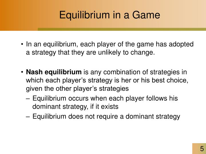 Equilibrium in a Game