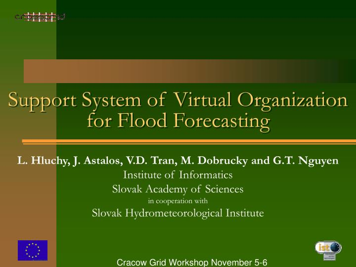 Support system of virtual organization for flood forecasting