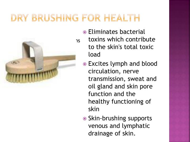 Dry brushing for health