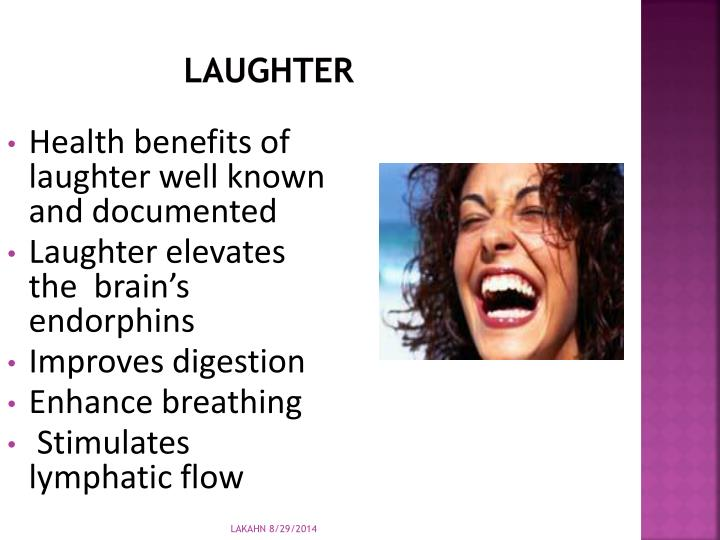 Health benefits of laughter well known and documented