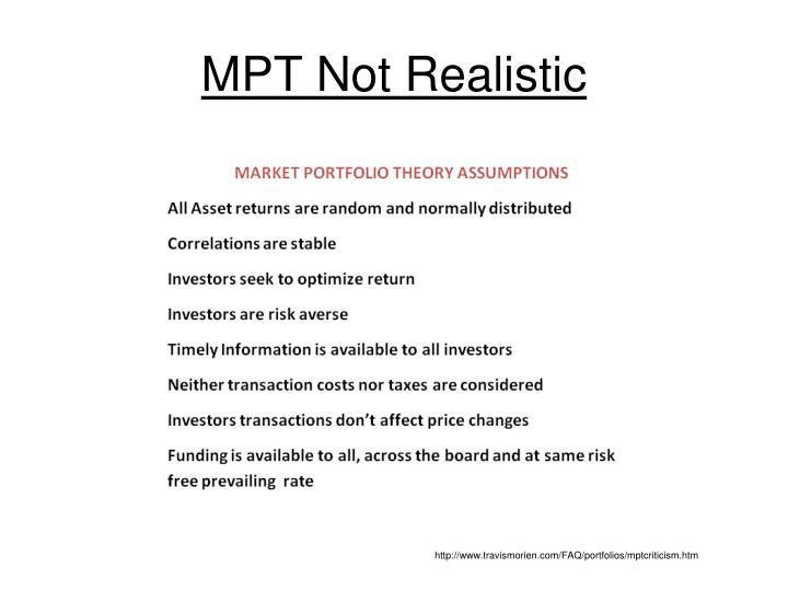 MPT Not Realistic