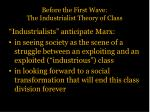 before the first wave the industrialist theory of class1