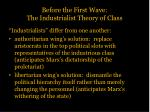 before the first wave the industrialist theory of class3