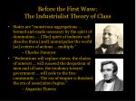 before the first wave the industrialist theory of class4