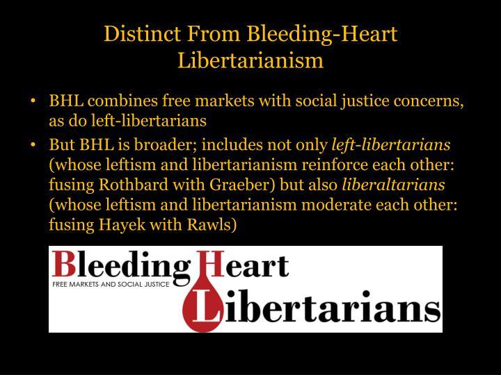 Distinct From Bleeding-Heart Libertarianism