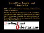 distinct from bleeding heart libertarianism