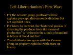 left libertarianism s first wave