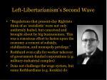 left libertarianism s second wave3