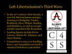 left libertarianism s third wave1