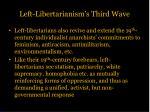 left libertarianism s third wave2