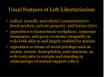 usual features of left libertarianism
