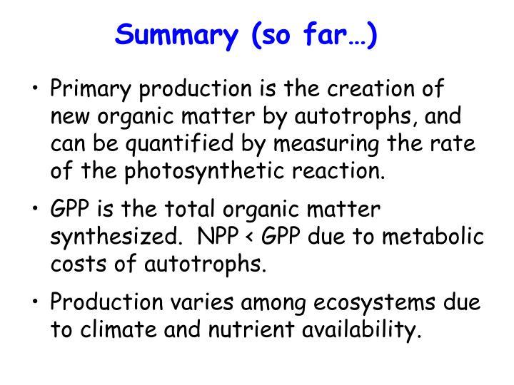 Summary (so far…)