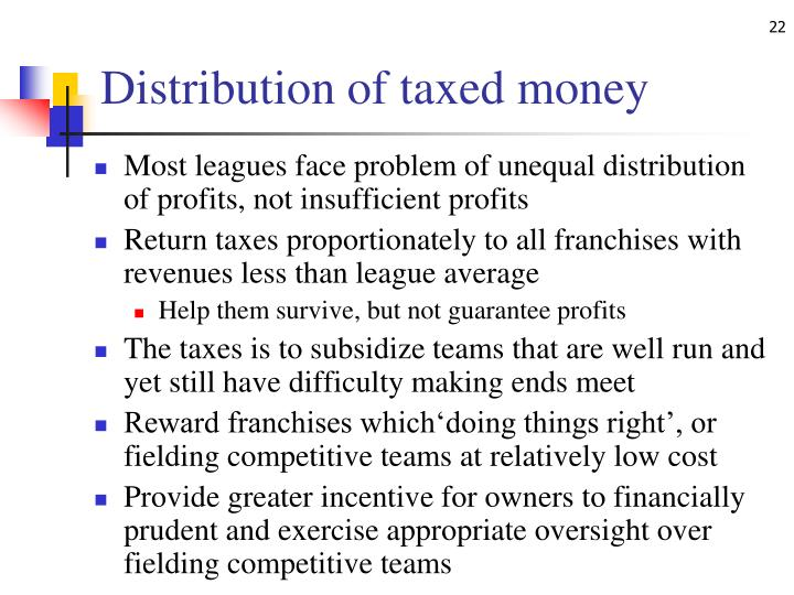 Distribution of taxed money