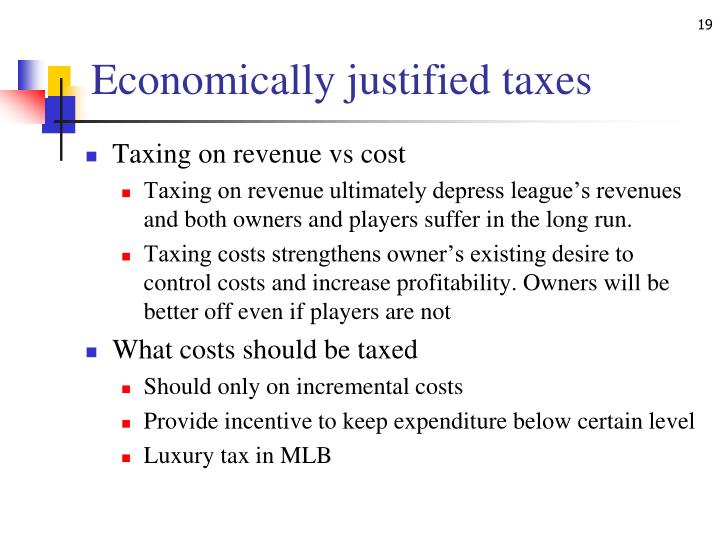 Economically justified taxes
