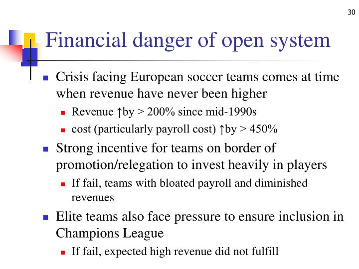 Financial danger of open system